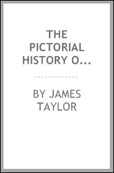 The pictorial history of Scotland, from the Roman invasion to the ...