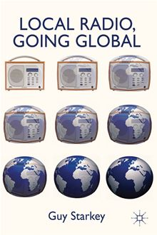 Local Radio, Going Global Guy Starkey