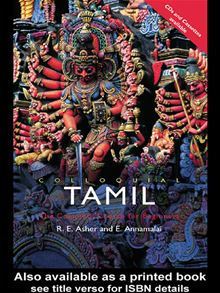 Colloquial Tamil: The Complete Course for Beginners E. Annamalai, R.E. Asher