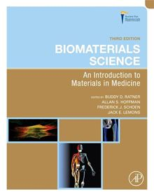 Biomaterials Science: An Introduction to Materials in Medicine Allan S. Hoffman, Buddy D. Ratner, Frederick J. Schoen, Jack E. Lemons