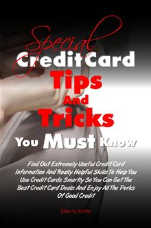 special credit card tips and tricks you must know by ellen g the helpful must knows of retirement planning 220x333