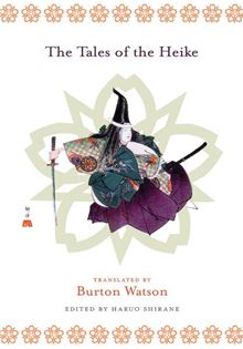 The Tales of the Heike (Translations from the Asian Classics) Burton Watson and Haruo Shirane