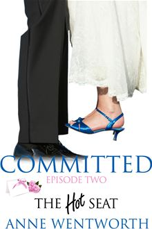 Committed, Episode 2: The Hot Seat Anne Wentworth