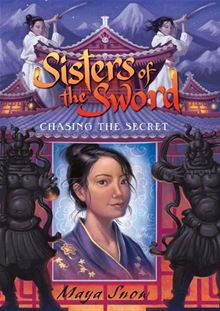 Sisters of the Sword 2: Chasing the Secret Maya Snow