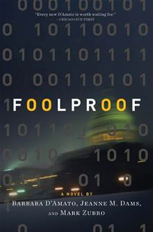 Foolproof Barbara D'Amato, Jeanne M. Dams and Mark Richard Zubro