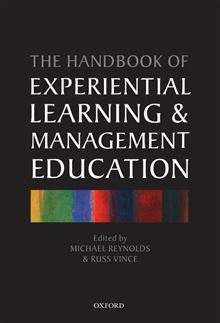 Handbook of Experiential Learning and Management Education Michael Reynolds, Russ Vince