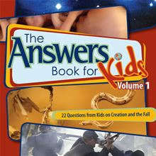 The Answers Book for Kids Volume 1 Cindy Malott and Ken Ham