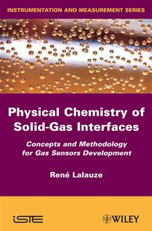 Physico-Chemistry of Solid-Gas Interfaces Rene Lalauze