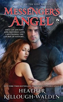 Messenger's Angel: A Novel of the Lost Angels Heather Killough-Walden
