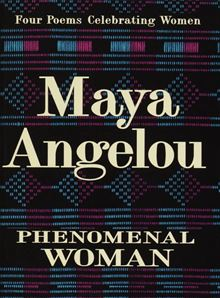 Phenomenal Woman By: Maya