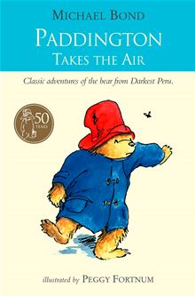 Paddington Takes to TV (Paddington Bear) Michael Bond and Peggy Fortnum