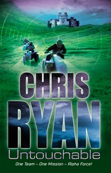 Alpha Force: Untouchable Chris Ryan