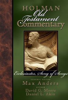 Old Testament Commentary: Ecclesiastes, Song of Songs