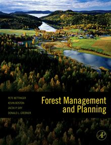 Forest management and planning Donald L. Grebner, Jacek Siry, Kevin Boston, Pete Bettinger