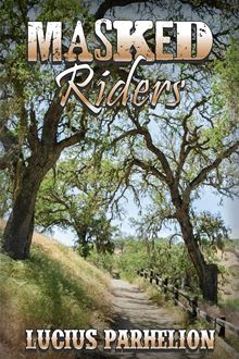Masked Riders Lucius Parhelion