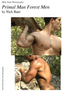 Male Nude Photography- Primal Man Forest Men Nick Baer
