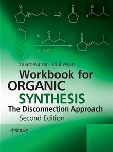 organic synthesis the disconnection approach Paul Wyatt, Stuart Warren