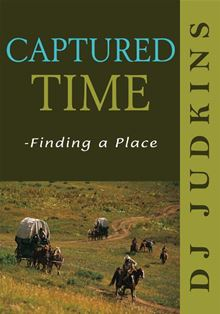 Captured Time - Finding a Place DJ Judkins