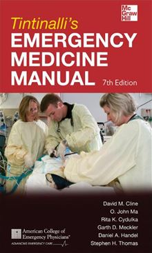 Tintinalli's Emergency Medicine Manual 7/E David Cline, O. John Ma, Rita Cydulka and Stephen Thomas