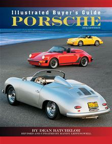 Illustrated Buyer's Guide Porsche: 5th edition Dean Batchelor and Randy Leffingwell