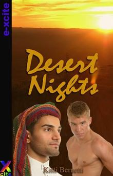 Desert Nights: Gay erotic fiction By Kitti Bernetti