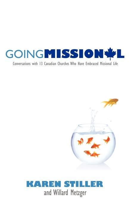 Going Missional By: Karen Stiller