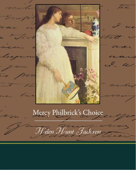 Mercy Philbrick's Choice Helen Hunt Jackson