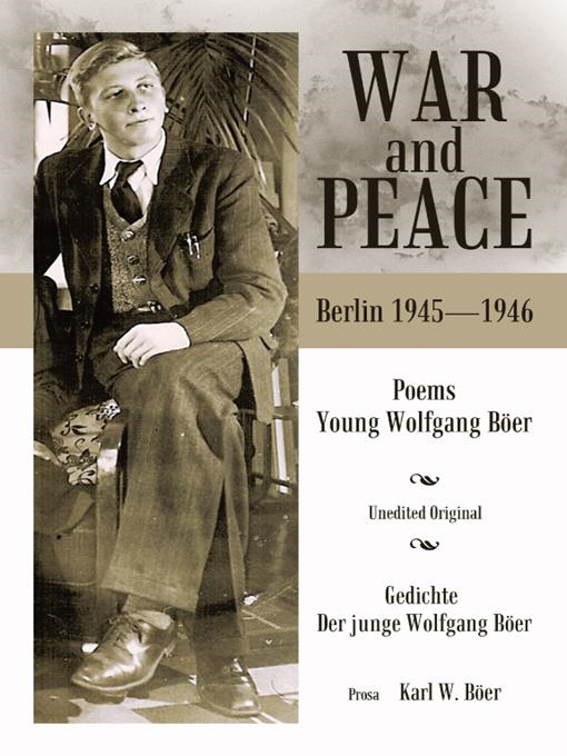 War and Peace: Poems of the Young Wolfgang Ber