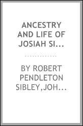 Ancestry and life of Josiah Sibley