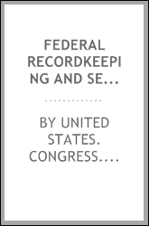 Federal recordkeeping and sex offenders : hearing before the Subcommittee on Crime of the Committee on the Judiciary, House of Representatives, One Hundred Fourth Congress, second session, June 19, 1996