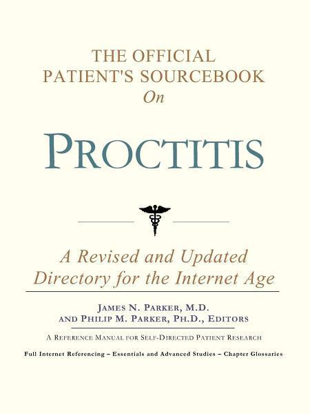download the official patient's sourcebook on proctitis: a revis