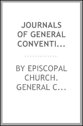 Journals of general conventions of the Protestant Episcopal Church, in the United States, 1785-1835