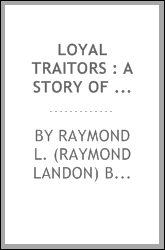 download Loyal traitors : a story of friendship for the Filipinos book