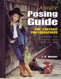 download Master Posing Guide for Portrait Photographers: A Complete Guide to Posing Singles, Couples and Groups book