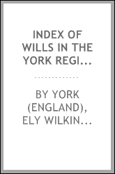 Index of Wills in the York Registry