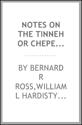 Notes on the Tinneh or Chepewyan Indians of British and Russian America [microform]