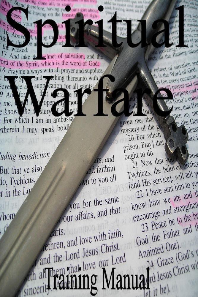 Spiritual Warfare Training Manual By: Philothea