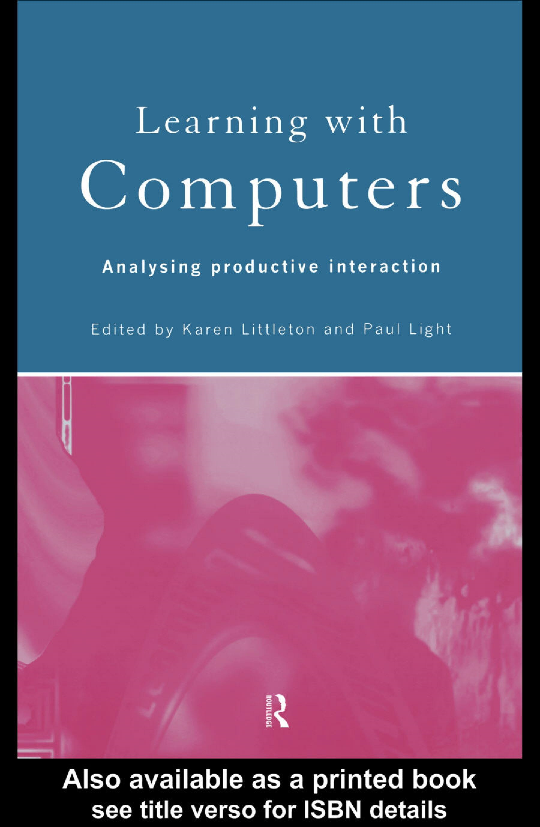 Learning with Computers: Analysing Productive Interactions