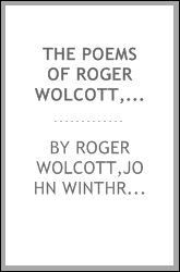 The poems of Roger Wolcott, esq: 1725