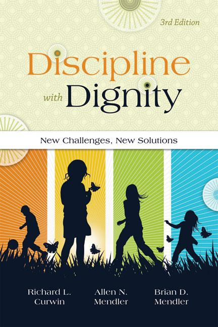 Discipline with Dignity, 3rd Edition: New Challenges, New Solutions