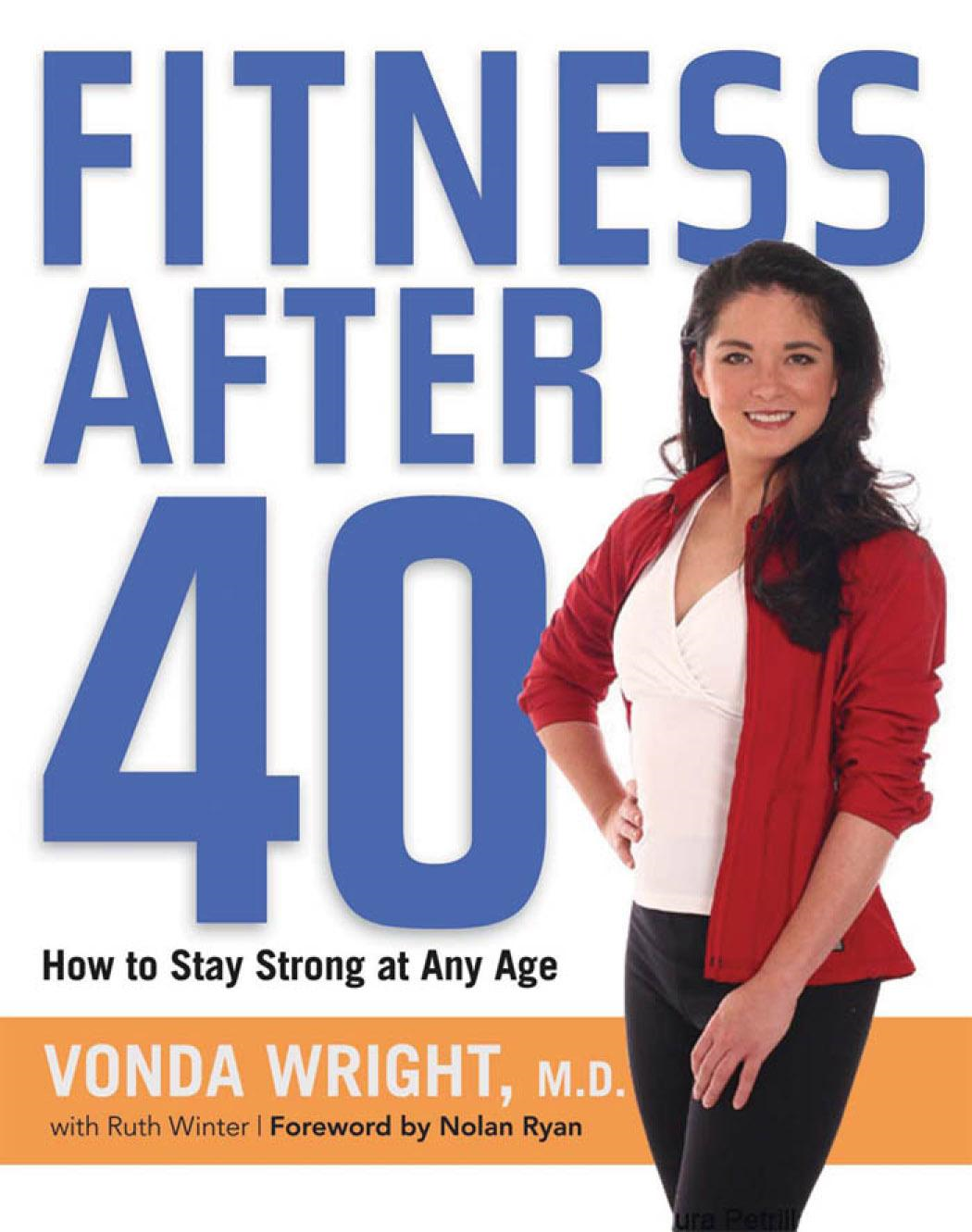 Fitness After 40 By: Vonda Wright