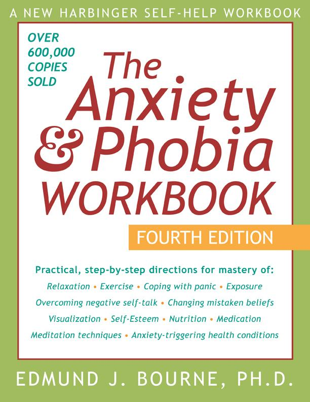 The Anxiety and Phobia Workbook: