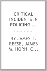CRITICAL INCIDENTS IN POLICING 1991