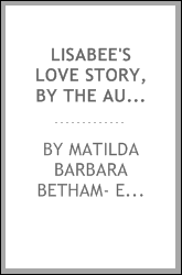download lisabee's love story, by the author of 'john and ı'. bo