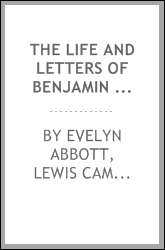 The Life and Letters of Benjamin Jowett, ... Master of Balliol College, Oxford