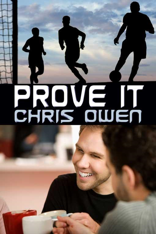 Prove It By: Chris Owen