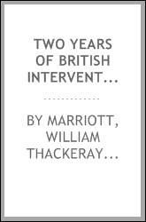 Two years of British intervention in Egypt : a letter to the Marquis of Salisbury, K.G.