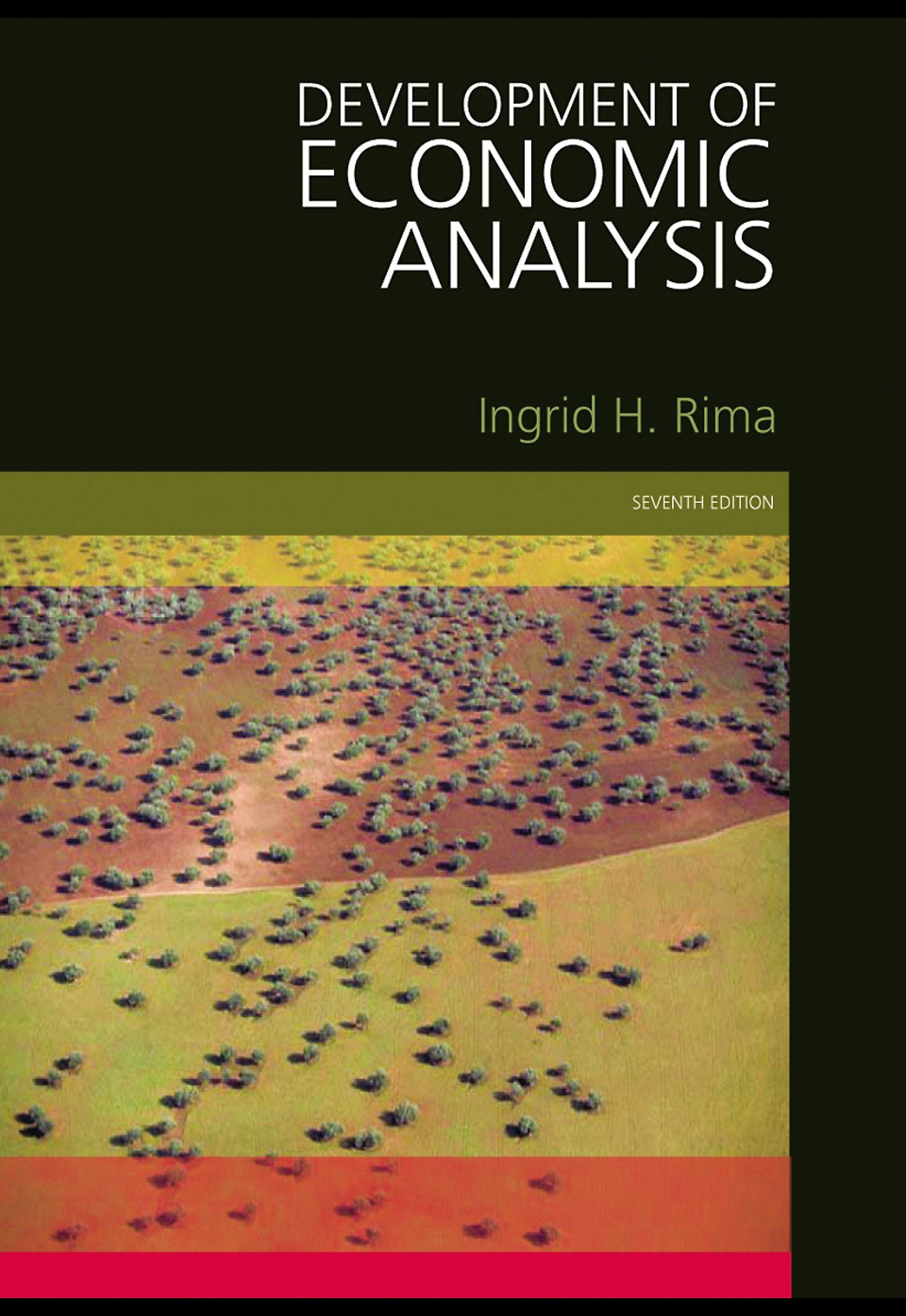 Development of Economic Analysis 7th Edition By: Ingrid H. Rima