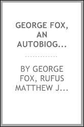 George Fox, an Autobiography