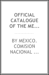 Official catalogue of the Mexican exhibits at the Pan-American exposition at Buffalo, N. Y., U. S. A